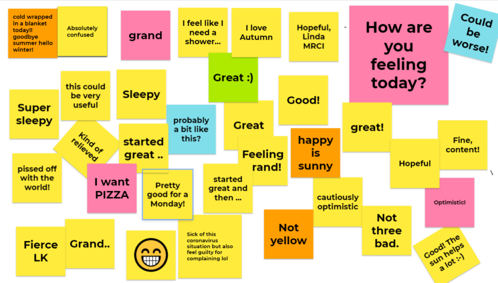 Collaborative jamboard on how UpSkillers were feeling. Digital post its read phrases like 'grand' and 'pretty good for a Monday'